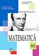 Matematica. M1. Manual Pentru Clasa A Xi-a - Eugen Radu, Ovidiu Sontea