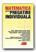 Matematica Pentru Pregatire Individuala - VELTEN Carsten, VELTEN Hans, Trad. ZBAGANU Gheorghita