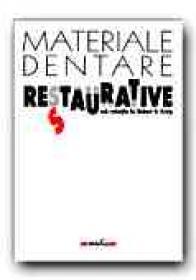 Materiale Dentare Restaurative - Colectiv de autori, coord. CRAIG Robert G. (HANKS Carl T., KOHN David H., KORAN Andrew, O BRIEN William J., WAGNER Warren C., POWERS John M., WATAHA John C.), Trad. GAUREANU Mihai