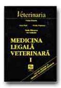 Medicina Legala Veterinara - Vol. I - ENACHE Traian, STANESCU Vasile, PAUL Ioan, IORDACHE Ion, POPESCU Ovidiu