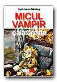 Micul Vampir Calatoreste (3) - SOMMER-BODENBURG Angela, Ilustr. GLIENKE Amelie, Trad. DINULESCU Dragos