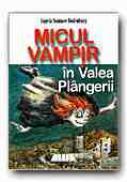Micul Vampir In Valea Plangerii (7) -  SOMMER-BODENBURG Angela, Ilustr. GLIENKE  Amelie, Trad. DINULESCU Dragos