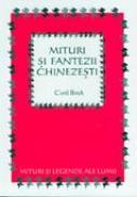Mituri si fantezii chinezesti - Birch Cyril, Ilustr. Kiddell-Monroe Joan