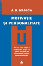 Motivatie si personalitate - Abraham H. Maslow
