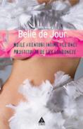 Noile aventuri intime ale unei prostituate de lux londoneze - Belle de Jour