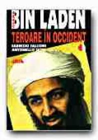 Osama Bin Laden. Teroare In Occident - FALCONI Fabrizio, SETTE Antonello, Trad. GADEI Radu