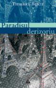 Paradisul derizoriu - Thierry Bizot