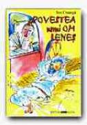 Povestea Unui Om Lenes - CREANGA Ion, Adapt. PETRESCU Razvan, Ilustr. FRATILA Iulian Augustin