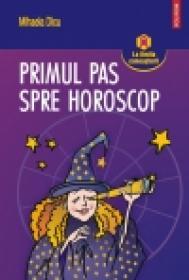 Primul pas spre horoscop. Planete si asteroizi in semne - Mihaela Dicu