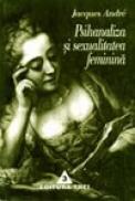 Psihanaliza si sexualitatea feminina - Christophe Andre