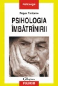 Psihologia imbatrinirii - Roger Fontaine