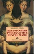 Recomandari psihanalitice pentru mame - Wilhelm Stekel
