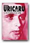 Stapanirea De Sine (editia A Ii-a) - Uricaru Eugen
