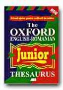 The Oxford English-romanian Junior Thesaurus  - SPOONER Alan, ROSETTI Simona