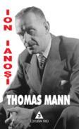 Thomas Mann. Tema cu variatiuni - Ion Ianosi