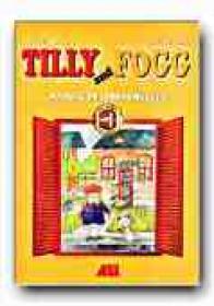 Tilly And Fogg. Manual De Limba Engleza Pentru Clasele I-ii - GARDESCU Elena, VASILE Cristina