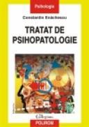 Tratat de psihopatologie - Constantin Enachescu