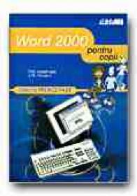 Word 2000 Pentru Copii - HEATHCOTE P.M., VINCENT J.M., Trad. SLAVU Ovidiu