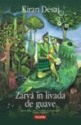 Zarva in livada de guave - Kiran Desai