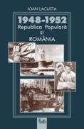 1948-1952 Republica Popular? ?i Rom?nia - Ioan Lacusta