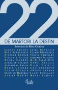 22 de martori la Destin. Interviuri cu personalitati ale culturii romanesti contemporane - Rhea Cristina