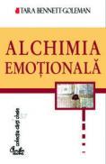 Alchimia emotionala - Tara Bennett-Goleman