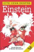 Cite ceva despre Einstein - Joseph Schwartz, Michael McGuinness