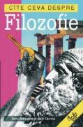 Cite ceva despre filozofie - Dave Robinson, Judy Groves