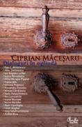 Dialoguri in oglinda - Ciprian Macesaru