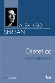 Dietetica lui Robinson - Alex. Leo Serban
