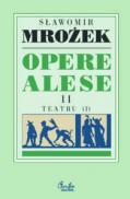 Opere alese II Teatru 1 - Slawomir Mrozek