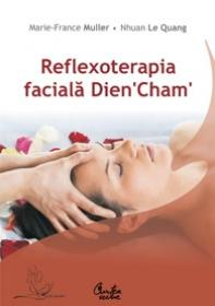 Reflexoterapia faciala Dien 'Cham' - Marie-France Muller, Nhuan Le Quang