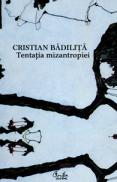 Tentatia mizantropiei - Cristian Badilita