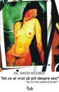 Tot ce ai vrut sa stii despre sex* dar ti-a fost teama sa intrebi - Dr. David Reuben