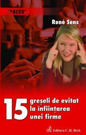 15 Greseli De Evitat La Infiintarea Unei Firme - Reme Sens