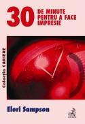 30 De Minute Pentru A Face Impresie - Sampson Eleri