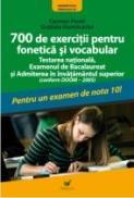 700 De Exercitii Pentru Fonetica si Vocabular - Dumitrache Gratiela, Pavel Carmen