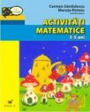 Activitati Matematice. 3-5 Ani - Sandulescu Carmen, Ristoiu Maruta