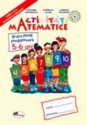 Activitati Matematice - Grupa Mare Pregatitoare 5-6 Ani  - Stefania Antonovici,cornelia Jalba, Luminita Volintiru