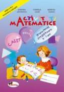 Activitati Matematice - Grupa Mare Pregatitoare 6-7 Ani  - Stefania Antonovici, Cornelia Jalba, Mariuta Vasiliu