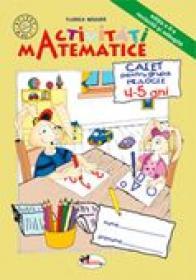 Activitati Matematice-grupa Mijlocie 4-5 Ani  - Florica Magura