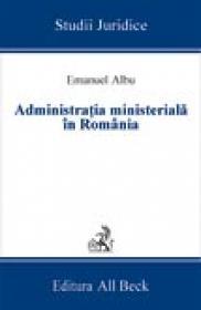 Administratia Ministeriala In Romania - Albu Emanuel