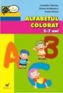 Alfabetul Colorat 5-7 Ani - Varzaru Camelia, Andreescu Diana, Strava Dana
