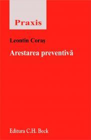 Arestarea Preventiva - Coras Leontin