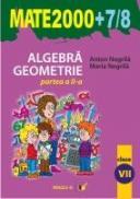 Aritmetica. Geometrie. Clasa A Vii-a. Partea A Ii-a. Anul Scolar 2007-2008 - Negrila Anton, Negrila Maria
