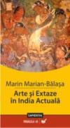 Arte si Extaze In India Actuala - Marian-balasa Marin