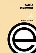 Bazele Economiei - Dobre Mihaela, Dudian Monica, Huru Dragos, Molanescu Gabriela, Moroianu Nicolae