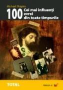 Cei Mai Influenti 100 De Evrei Din Toate Timpurile - Shapiro Michael