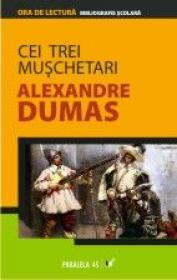 Cei Trei Muschetari - Dumas Alexandre