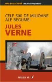Cele 500 De Milioane Ale Begumei - Verne Jules